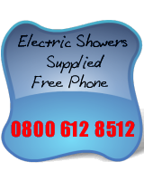 Electric Showers Supplied  Free Phone 0800 612 8512 M 07024079021